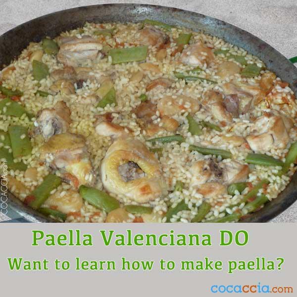 Learn How To Make Paella Valenciana with Designation of Origin