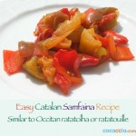 Catalan Samfaina: Our Own Delicious Version of Rataouille