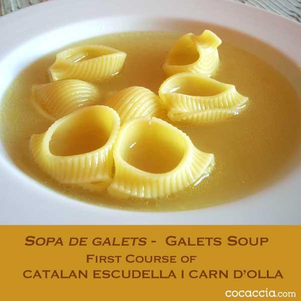 Sopa de Galets - first Course of Catalan Escudella i Carn d'Olla